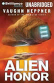 Alien Honor, Vaughn Heppner