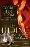 The Hiding Place, Corrie ten Boom with John and Elizabeth Sherrill