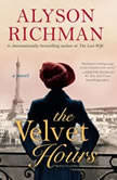The Velvet Hours, Alyson Richman