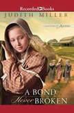 A Bond Never Broken, Judith Miller