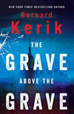 Grave Above the Grave, The, Bernard Kerik
