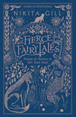Fierce Fairytales Poems and Stories to Stir Your Soul, Nikita Gill