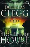 Nightmare House The Harrow Series, Book 1, Douglas Clegg