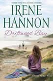 Driftwood Bay, Irene Hannon