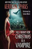 All I Want for Christmas Is a Vampire, Kerrelyn Sparks