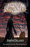 The Last Apprentice: Slither (Book 11), Joseph Delaney