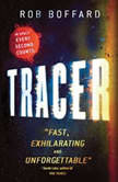 Tracer A Thriller Set in Space, Rob Boffard