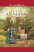 The Ladies of Ivy Cottage, Julie Klassen