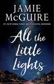 All the Little Lights, Jamie McGuire