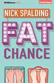 Fat Chance, Nick Spalding