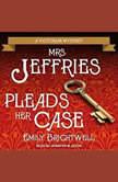 Mrs. Jeffries Pleads Her Case, Emily Brightwell