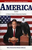 The Daily Show with Jon Stewart Presents America (The Audiobook) A Citizen's Guide to Democracy Inaction, Jon Stewart