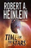 Time for the Stars, Robert A. Heinlein