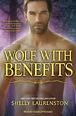 Wolf With Benefits, Shelly Laurenston