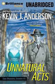 Unnatural Acts, Kevin J. Anderson