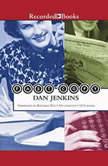 Fast Copy, Dan Jenkins