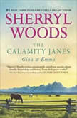 The Calamity Janes A Selection from The Calamity Janes: Gina & Emma, Sherryl Woods