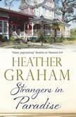 Strangers in Paradise, Heather Graham