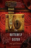 The Butterfly Sister, Amy Gail Hansen