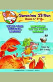 Geronimo Stilton Books #17: Watch Your Whiskers, Stilton! & #18: Shipwreck on the Pirate Islands, Geronimo Stilton