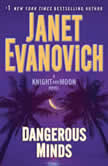 Dangerous Minds A Knight and Moon Novel, Janet Evanovich