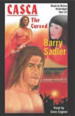 The Cursed, Barry Sadler
