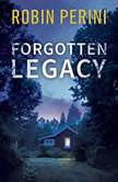 Forgotten Legacy, Robin Perini