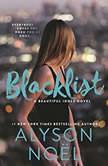 Blacklist, Alyson Noel
