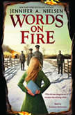 Words on Fire, Jennifer A. Nielsen
