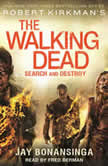 Robert Kirkman's The Walking Dead: Search and Destroy, Jay Bonansinga