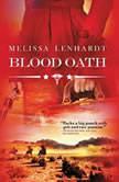 Blood Oath, Melissa Lenhardt