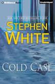 Cold Case, Stephen White
