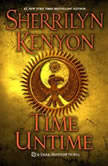 Time Untime, Sherrilyn Kenyon