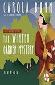 The Winter Garden Mystery, Carola Dunn