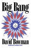 Big Bang, David Bowman