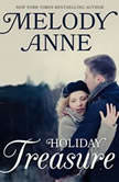 Holiday Treasure Book Three in the Lost Andersons Series, Melody Anne