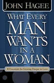 What Every Man Wants in a Woman; What Every Woman Wants in a Man, Diana Hagee