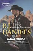 Dark Horse, B. J. Daniels