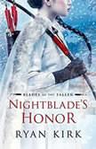 Nightblade's Honor, Ryan Kirk