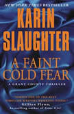 A Faint Cold Fear, Karin Slaughter