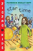 Star Time Zigzag Kids Book 4, Patricia Reilly Giff