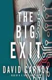 The Big Exit, David Carnoy