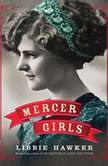 Mercer Girls, Libbie Hawker