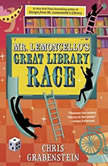 Mr. Lemoncello's Great Library Race, Chris Grabenstein
