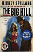 The Big Kill, Mickey Spillane