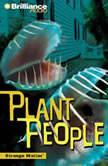 Plant People, Engle