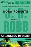 Strangers in Death, J. D. Robb