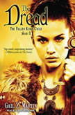 The Dread, Gail Z. Martin