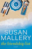 The Friendship List A Novel, Susan Mallery