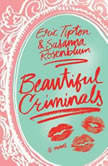Beautiful Criminals, Eric Tipton